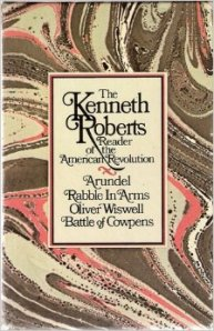 Kenneth Roberts Reader of the American Revolution